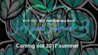 Girls skateboarding movie [joy and sorrow 3] trailer