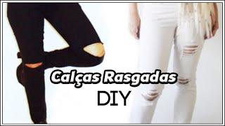 Calças Jeans rasgada: 2 formas de como você mesmo fazer | DIY