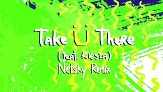Jack Ü Take Ü There Feat. Kiesza Netsky Remix