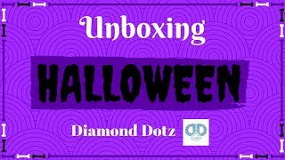 Diamond Painting - Unboxing - Another Halloween Diamond Dotz