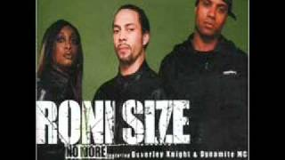 Roni Size - No More Ft. Beverly Knight & Dynamite MC Mp3