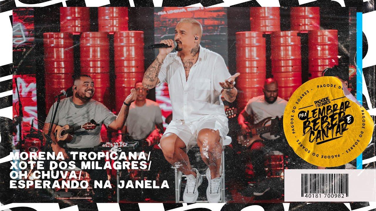 Thiago Soares - Morena Tropicana/Xote dos Milagres/Oh Chuva/Esperando na Janela (Vídeo Oficial)
