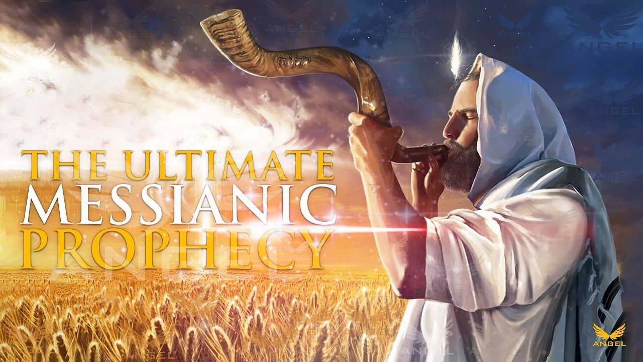 THE MESSIANIC PROPHECY OF THE SECOND COMING ᴴᴰ