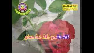 Karaoke - Que Huong Tinh Me (Lien khuc Ly & Ban van CL) - HD