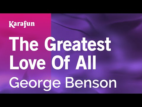 Karaoke The Greatest Love Of All - George Benson *
