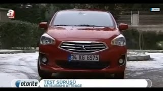 Mitsubishi Attrage 1.2 CVT Test Sürüşü ve Detaylı İnceleme [Otorite]