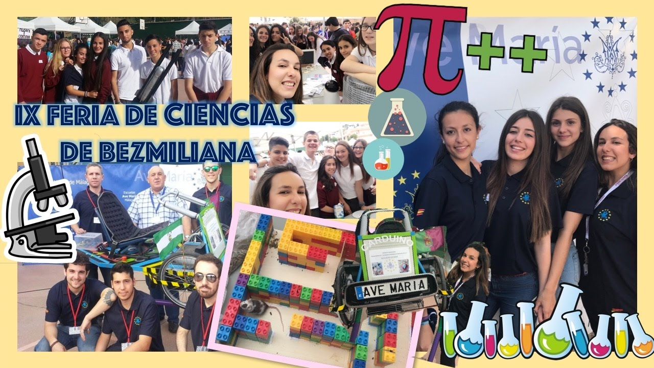 IX Feria de Ciencias de Bezmiliana - Escuelas Ave María (Málaga). Bio[ESO]sfera