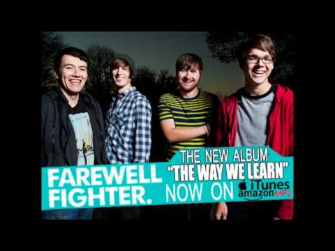 Farewell Fighter - Love, Lust, Or Losing It with lyrics