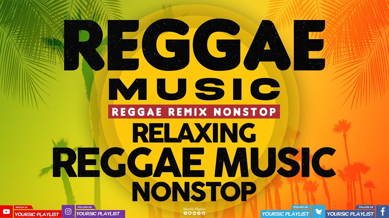 Download Relaxing Reggae Music 2021 || Reggae Summer Mix || Hot Reggae Chill Songs By YourSic Playlist