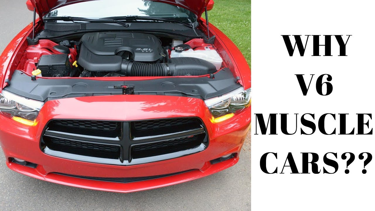 6 Reasons Why People Buy V6 Muscle Cars - Dodge Charger - YouTube
