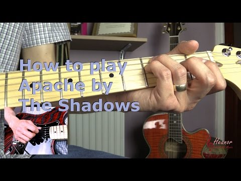 How to play Apache by The Shadows - Guitar Lesson Tutorial
