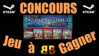 [Concours] Stronghold collection sur Steam à gagner !!!! Jusqu
