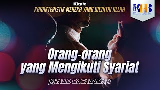 Download Karakteristik Mereka yang Dicintai Allah - Orang-Orang yang Mengikuti Syariat