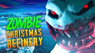 ZOMBIE CHRISTMAS REFINERY Call of Duty Zombies