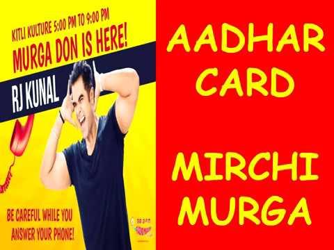 RJ KUNAL || MIRCHI MURGA || AADHAR CARD MURGA!!! ||