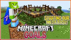 Mega Base Construction!   Minecraft Goals Ep.5