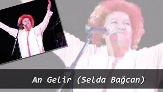 An Gelir (Selda Bağcan)