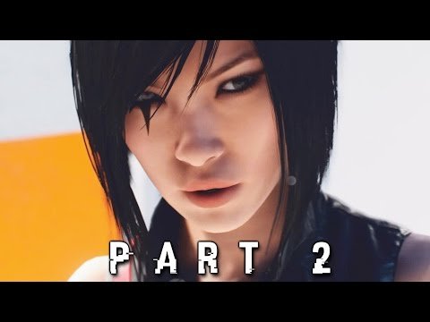 Kicking People Off Buildings in Mirror's Edge Catalyst Walkthrough Gameplay Part 2 (PS4 Xbox One)