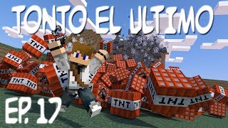 TONTO EL ULTIMO | TNT RUN | EP. 17