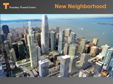 Transbay Transit Center - Scott Boule (2017 West Coast Rail Conference)