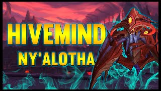 The Hivemind - Ny'alotha, The Waking City - 8.3 PTR - FATBOSS