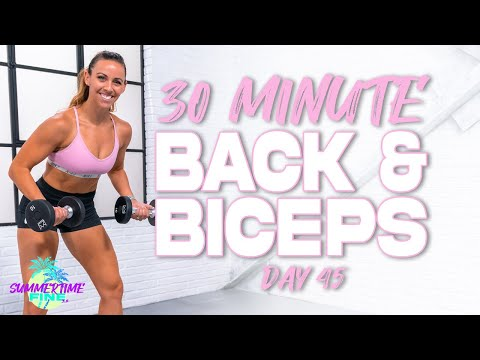 30 Minute Back and Biceps Workout   Summertime Fine 3.0 - Day 45