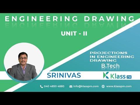 Projections in Engineering Drawing   Engineering Drawing unit II   klasspm.