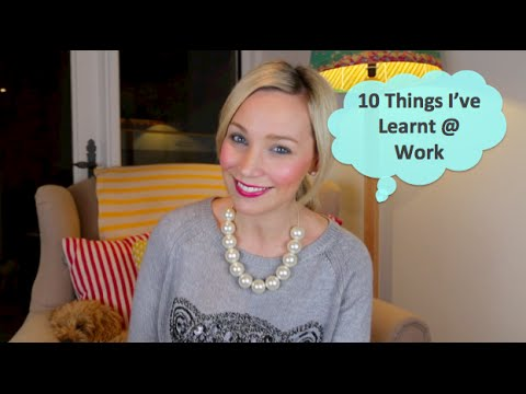 10 Things I've Learnt @ Work