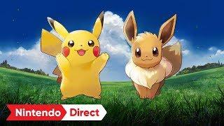 ポケットモンスター Let's Go! ピカチュウ・Let's Go! イーブイ [Nintendo Direct 2018.9.14]