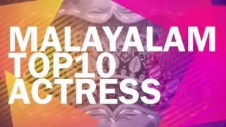 Top 10 Malayalam Actress