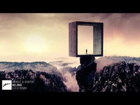 Axwell & Shapov - Belong (D.O.D Remix)