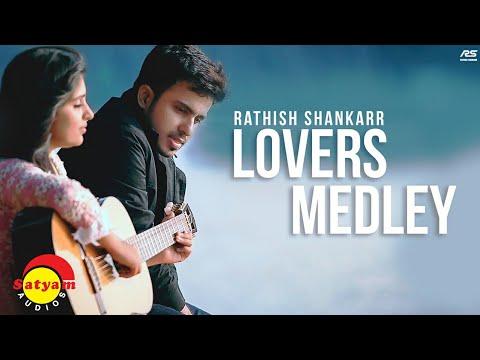 Rathish Shankarr - Lovers Medley [Official Video]