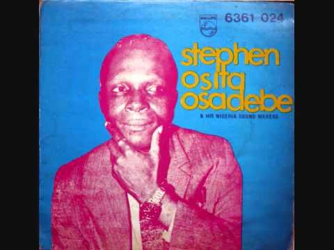 Stephen Osita Osadebe - Egbunam