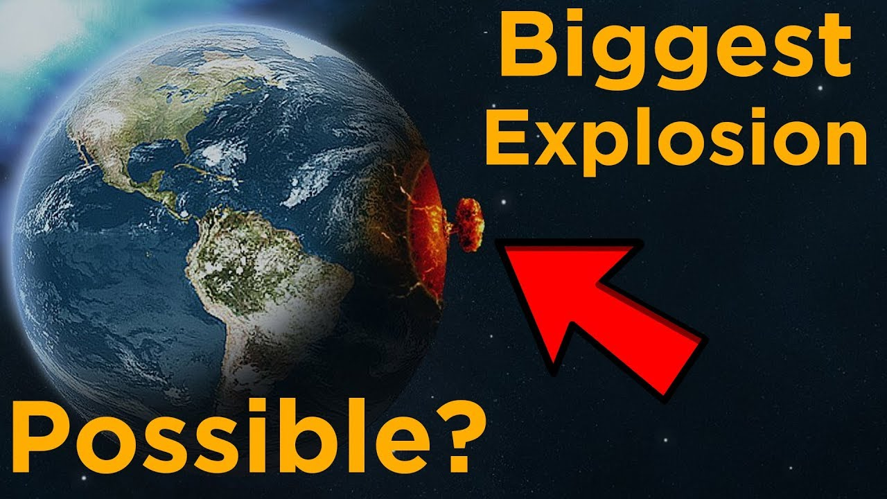 What's the Biggest Explosion We Could Possibly Create? - YouTube