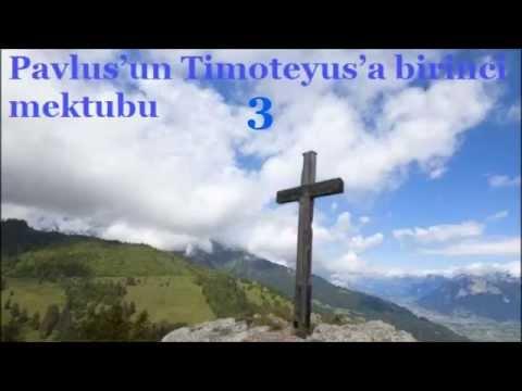 ✥ 15. Pavlus'un Timoteyus'a birinci mektubu (Türkçe olarak Ses İncil) ✥