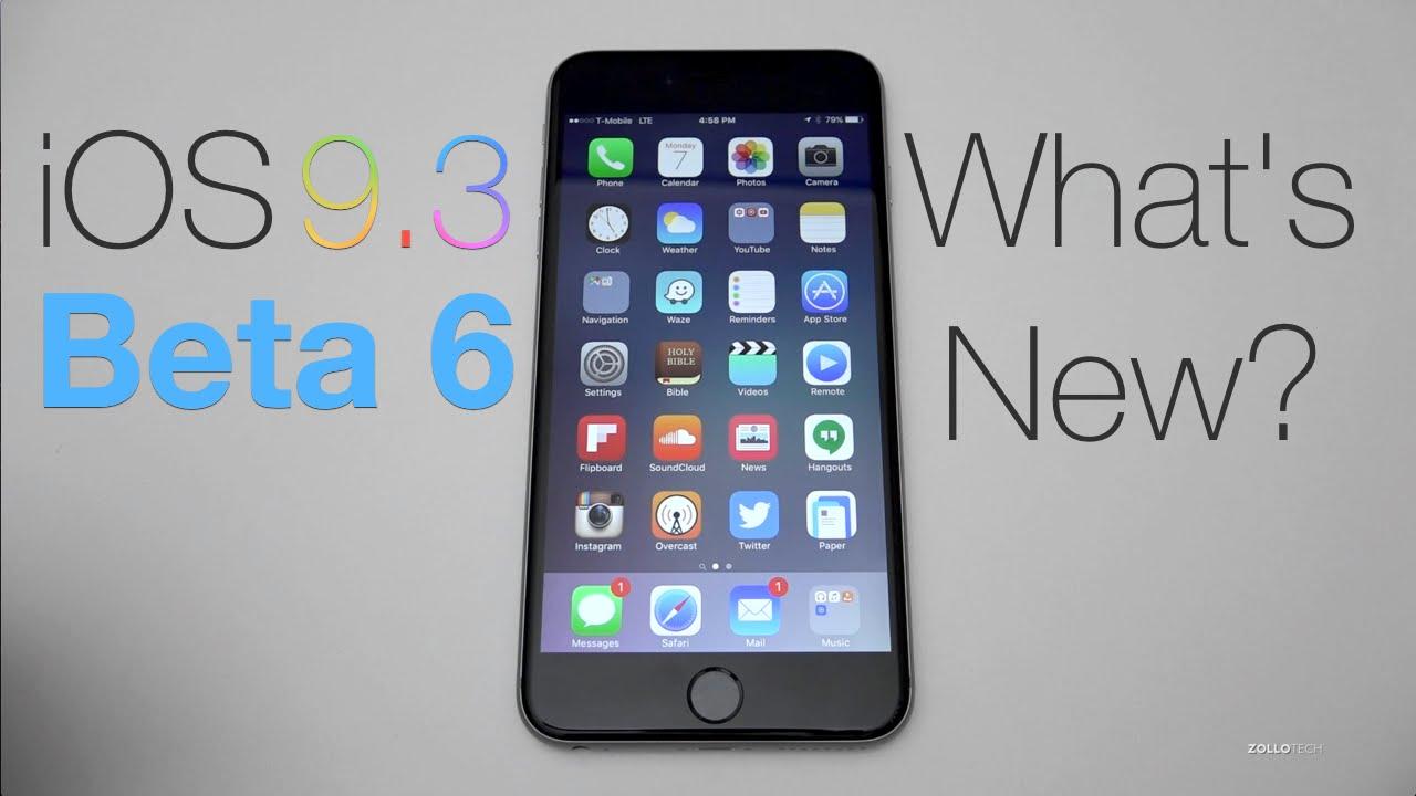 iOS 9.3 Beta 6 - What's New?