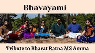 Bhavayami - Tribute to Bharat Ratna M. S. Subbulakshmi  Amma