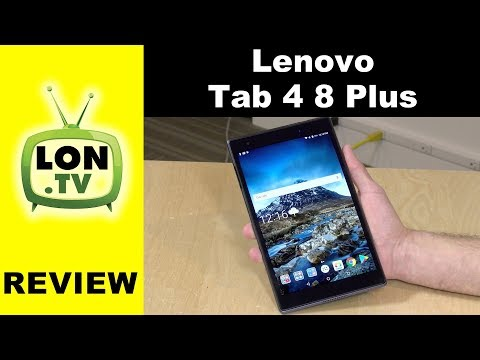 Lenovo Tab 4 8 Plus Android Tablet with 4G LTE Review - Under $230