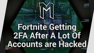 Fortnite Getting 2FA After A Lot Of Accounts Are Hacked - Sujet (Playing Borderlands 2)