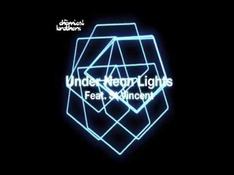 The Chemical Brothers - Under Neon Lights ft. St. Vincent (Elektropusher Remix)