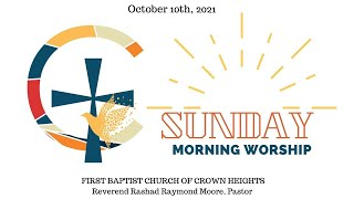 October 10th, 2021: 2nd Pastoral Anniversary Sunday Morning Worship