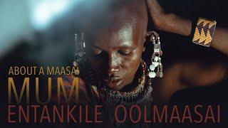 a short film about A MAASAI MUM (=Entankile Oolmaasai) // by Sue Strack