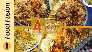 4 Jhatpat Chicken Biryani Recipes By Food Fusion