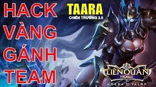 Mẹo tăng 200% sức mạnh TAARA Tướng miễn phí mà vừa trâu vừa khỏe Arena of Valor