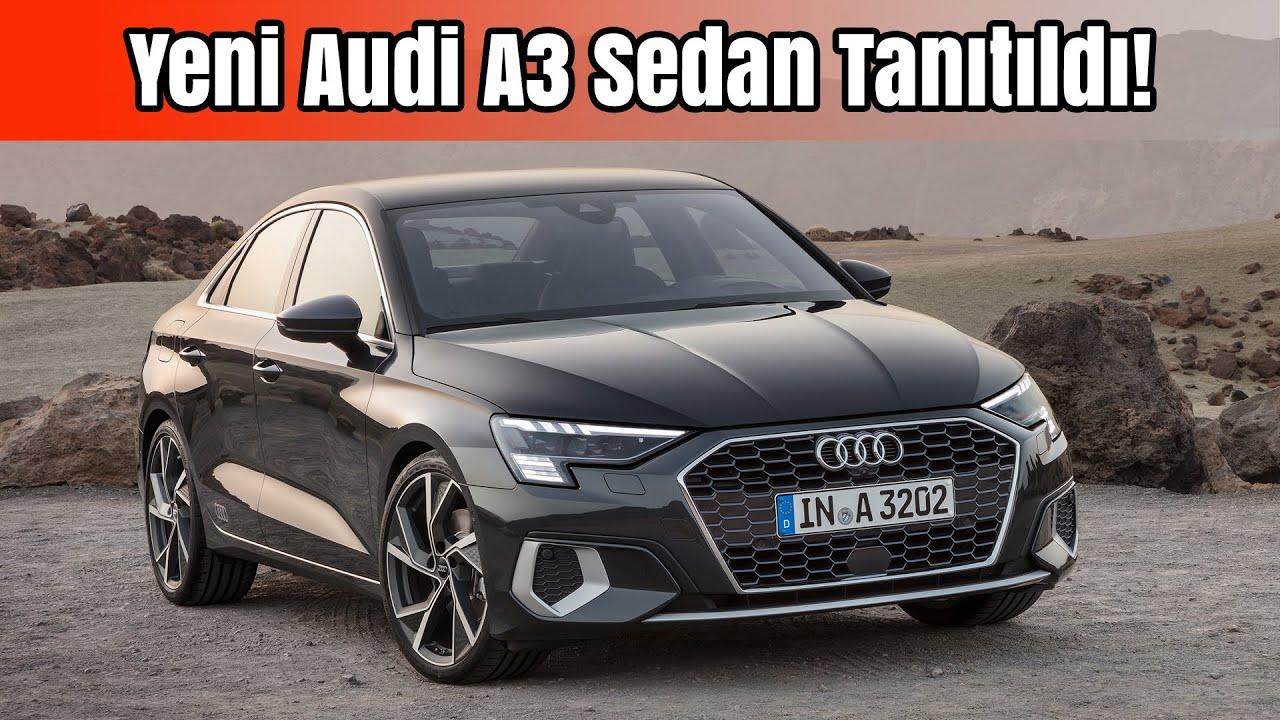 Yeni Audi A3 Sedan Tanıtıldı!   A3'ün Patron Versiyonu   İlk Bakış