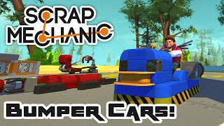 Bumper Car Brawl, Part 1 - Let's Play Scrap Mechanic - Part 126