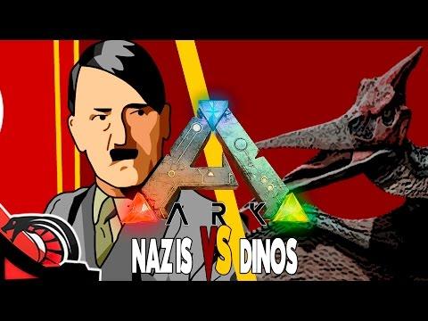 NAZIS VS DINOS | Ark Survival Evolved