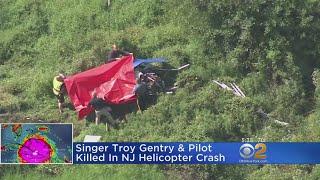 Singer Troy Gentry Killed In Helicopter Crash