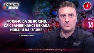INTERVJU: Slobodan Šarenac - Moramo da se borimo, i Amerikanci nekad moraju da izgube! (24.7.2019)