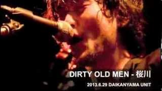 MAGIC OF LiFE(ex DIRTY OLD MEN) - 桜川(Live at 代官山UNIT)